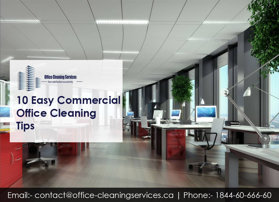 10 Easy Commercial Office Cleaning Tips
