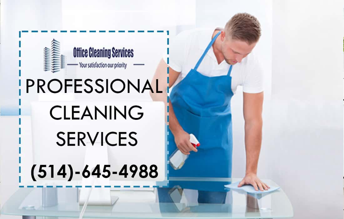Professional Cleaning Services - Best Cleaning Services Montreal