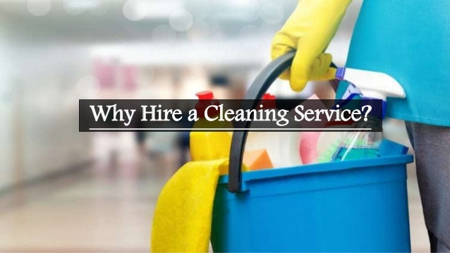 Why Hire Cleaning Service